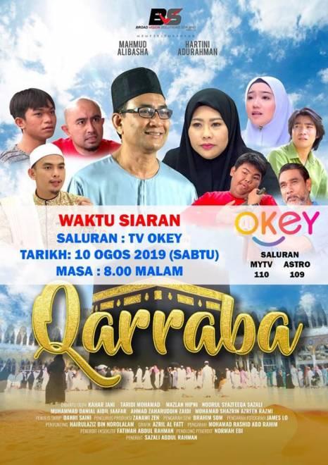 Poster drama 'Qarraba' yang diselitkan dengan dialek Sarawak lakonan Mahmud Ali Basha sebagai watak utama pada 10 Ogos ini hanya di TV Okey.