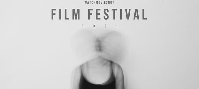 Poster WatchMoviesNot Film Festival 2021.