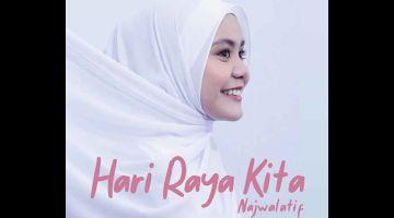 SINGLE BAHARU: Single 'Hari Raya Kita' yang dilancarkan pada 30 April merupakan rakaman studio Najwa Latif ke-21.